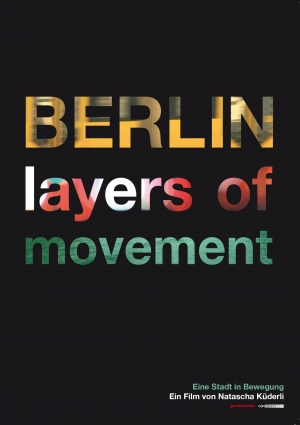Berlin – layers of movement