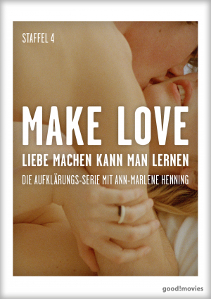 Make Love – Staffel 4