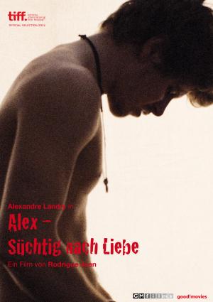 Alex – Süchtig nach Liebe