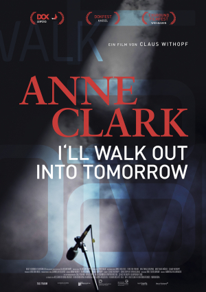 Anne Clark - I'll Walk Out Into Tomorrow