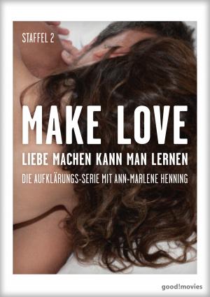 Make Love – Staffel 2