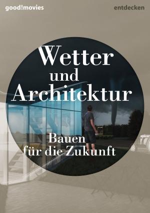 Wetter und Architektur